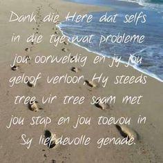 Scrapbook Quotes, Inspirational Qoutes, Afrikaans Quotes, Special Words, Gods Promises, Faith, Bible Verses, Prayers, Lisa