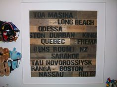 365 DAYS OF PINTEREST CREATIONS: pallet wood art for ben's travel themed room ... tutorial available :o)