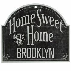 #Brooklyn #Nets #NBA Home Sweet Home Wooden Sign. #housewarming #basketball www.thestyleref.com