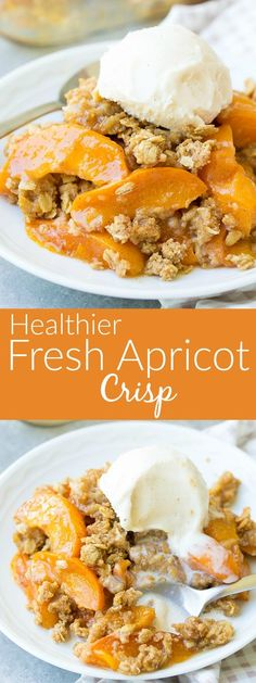 This healthier fresh apricot crisp is naturally sweetened with honey and pure maple syrup. Substitute peaches in this easy dessert recipe to make a healthy peach crisp! kristineskitchenblog.com