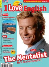 I Love English - couverture février 2015 - n°226 THE MENTALIST : Sur ton portable pas de messages sans smileys... Mais savais-tu que ces petites frimousses sont plus que cinquantenaires ?  Au sommaire du n° 226 (février 2015) :     People: The Mentalist     Report: Ellis Island     Look: Serena Williams     Success story: The Smiley