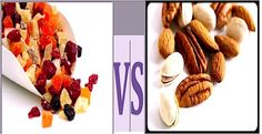 Dried fruit or a handful of nuts? Go nuts! Yes, they're much higher in calories and fat than the dried fruit, but they also have vitamin E, fiber and protein. In a three-month study, people who snacked on nuts, shed four more pounds than those who had a carbohydrate-rich snack instead. All the sugar in dried fruit makes it high in carbs. Just keep in mind what a portion of nuts is: 14 walnuts, 22 almonds, or 49 pistachios.