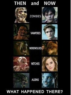 Geek Discover Horror Movies The Walking Dead still has creepy gross zombies but I miss when vampires were beasts and didn& sparkle. Film Meme Movie Memes Zombie Vampire Then Vs Now Movies And Series Funny Horror Geek Humor Les Aliens Scary Movies Film Meme, Movie Memes, Dc Memes, Movie Logic, Horror Movie Quotes, Really Funny Memes, Stupid Funny Memes, Hilarious Jokes, Mom Jokes