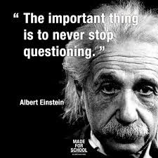 """The important thing is to never stop questioning.""-Albert Einstein - ""The important thing is to never stop questioning.""-Albert Einstein cool ""The important thing is to never stop questioning. Cynical Quotes, Motivacional Quotes, Quotable Quotes, Famous Quotes, Great Quotes, Quotes To Live By, Inspirational Quotes, Lyric Quotes, Movie Quotes"