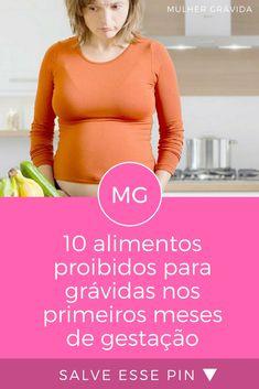 Alimentos proibidos para gestantes | 10 alimentos proibidos para grávidas nos primeiros meses de gestação | 10 alimentos proibidos para grávidas nos primeiros meses de gestação