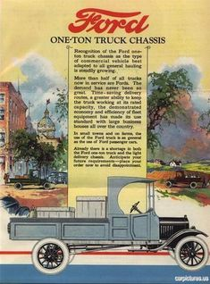 1923 Ford Truck Ad. More Car Pictures:  http://carpictures.us