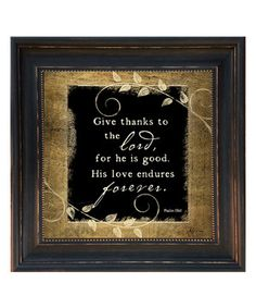 Look what I found on #zulily! 'Give Thanks to the Lord' Framed Wall Art by Karen's Art & Frame #zulilyfinds
