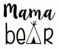 Mama Bear iron on vinyl trasnsfer -  8.7KB