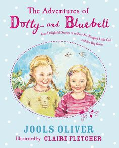 The Adventures of Dotty & Bluebell - 9780141383774