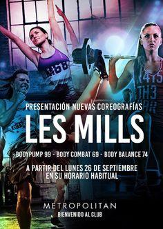 ¿Preparados para la presentación de las nuevas coreografías Les Mills? Bodypump 99 - Body Combat 69 - Body Balance 74 a partir del lunes 26 de Septiembre en su horario habitual. ¡Os esperamos en Metropolitan Sevilla!
