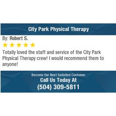 Totally loved the staff and service of the City Park Physical Therapy crew! I would...