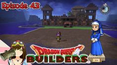 Dragon Quest Builders - New outposts & Elle collapses?! Ep43