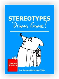 Here is an original Drama Notebook activity that goes beyond bullying and gets to the heart of why people discriminate against one another. Works best for older or advanced groups.