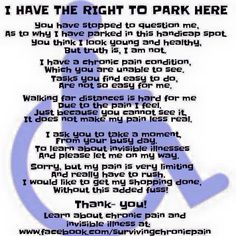 I have the right to park here. Sign for invisible illness sufferers