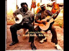 L.A - Habib Koite & Eric Bibb - YouTube