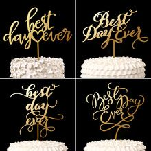 Gold/Silver 4 Styles Best Day Ever Cake Topper Wood Rustic Wedding Decor Bridal Shower Gift Anniversary Party Favors Decorations(China (Mainland))