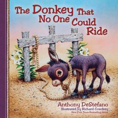 The Donkey That No One Could Ride-By Anthont DeStefano. Available at Leaflet Missal.