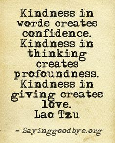 #Kindness #Love #Friendship #Quote