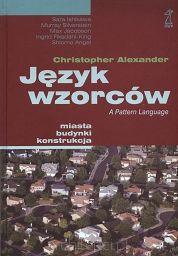 Język wzorców. Miasta - budynki - konstrukcja