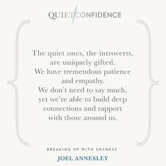 15 Quotes From Quiet Confidence: Breaking Up With Shyness - Quietly Successful: Unlock The Authentic Leader Within Quiet Confidence, Confidence Quotes, Self Confidence, Words Hurt Quotes, Quiet Girl, The Quiet Ones, Leader Quotes, Success Coach, Girl Quotes