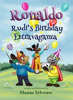 #Book Review of #RonaldoRudisBirthdayExtravaganza from #ReadersFavorite  Reviewed by Mamta Madhavan for Readers' Favorite