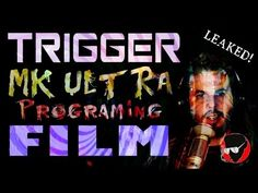 LEAKED: MK ULTRA Programming Film - WATCH WITH CARE - YouTube