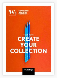 Create your dream wardrobe with our free workshop — Wearologie The Help, Create Yourself, Dreaming Of You, Workshop, Learning, Third, How To Make, Free, Sign