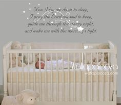 Now I lay me down to sleep wall decal - prayer wall decal  - baby room wall decal - nursery wall decal by WallapaloozaDecals on Etsy https://www.etsy.com/listing/154309302/now-i-lay-me-down-to-sleep-wall-decal