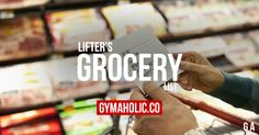 Lifter's Grocery List: Top Healthy Foods For Fitness http://www.gymaholic.co/articles/nutrition/lifter-grocery-list #fit #fitness #fitblr #fitspo #motivation #gym #gymaholic #workouts #nutrition #supplements #muscles #healthy