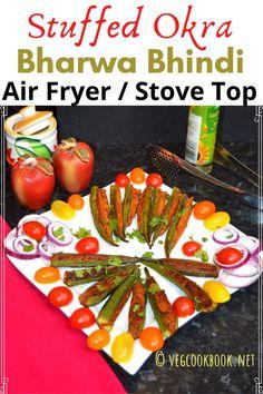 Stuffed Okra / Bharwa Bhindi / Gutti Bendakaya (Air Fryer, Stove Top)