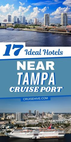 Travel guide on the most ideal hotels near Tampa Cruise Port, Florida. Cruise tips, shuttles and more awaits you! #cruise #cruises #cruisetravel #tampabay #tampa #floridatravel #hotels #cruisetips