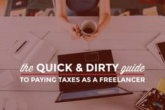 What to plan for and what to avoid when you're doing your taxes as a freelancer plus practical advice and tips where to get more help.