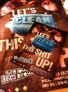 """Serious Request 2013: """"Let's Clean This Shit UP""""! Awesomeness."""