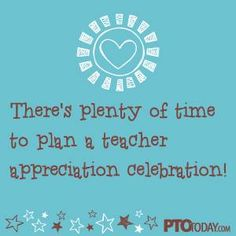 Don't panic: You have time to do an awesome Teacher Appreciation celebration!   #pto #pta