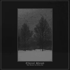 Ethereal Shroud - They Became the Falling Ash (2015) review @ Murska-arviot
