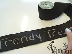 Chalkboard Ribbon - great for all sorts of personalized decorations!