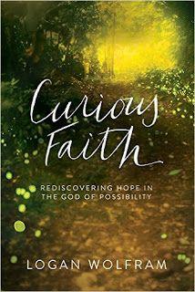 #CuriousFaith #LoganWolfram my Book Review