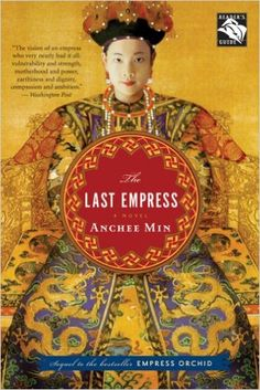 The Last Empress, Anchee Min