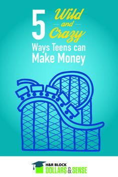5 Wild and Crazy Ways #Teens can Make #Money