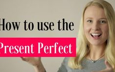 How do we use Present Perfect Tense? In this English Grammar Lesson you will learn how to use the Present Perfect Tense in English English Tenses Chart, English Grammar Tenses, English Verbs, Learn English Grammar, English Phrases, Learn English Words, English Vocabulary, Basic Grammar, English Tips