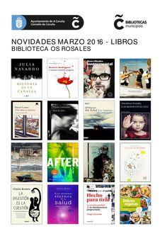 Novidades de novelas e libros para a #BibliotecaVerde na Biblioteca Os Rosales, no mes de marzo de 2016.