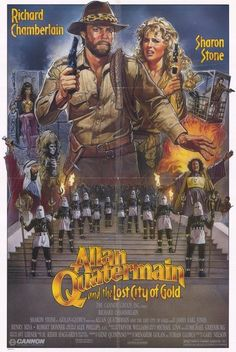 Allan Quatermain And The Lost City Of Gold (1986) Richard Chamberlain and Sharon Stone are back for more exciting adventures in the action packed Allan Quatermain and the Lost City of Gold. Allan (Ric