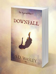 "I Heart YA Books: New Release Blitz & Excerpt for ""Downfall (The Inc..."