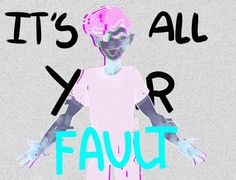 4. It's All Your Fault by SparrowsMist