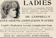 1896 Vintage Ad Campbell Arsenic Wafers Soap --- that'll make you a pale beauty, all right ...(must have been developed by a man)
