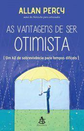 Baixar Livro As Vantagens de ser Otimista -  Allan Percy em PDF, ePub e Mobi ou ler online