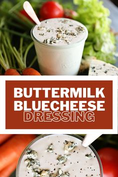 This rich and creamy buttermilk blue cheese dressing goes great with all your favorite salads!