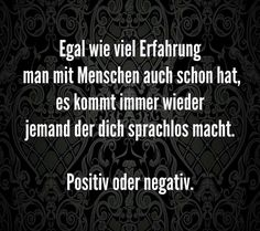 Status Quotes, Wise Quotes, Words Quotes, Inspirational Quotes, Selfies, German Quotes, German Words, More Than Words, True Words