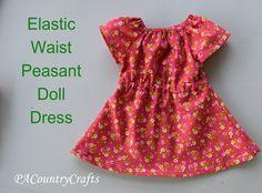 Elastic Waist Doll Dress Pattern — PACountryCrafts - Elastic Waist Doll Dress Pattern one - Peasant Dress Patterns, Doll Dress Patterns, Clothing Patterns, Sewing Patterns, Peasant Dresses, Sewing Doll Clothes, American Doll Clothes, Girl Doll Clothes, Dress Sewing