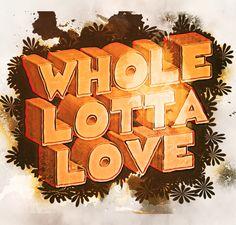 WHOLE LOTTA LOVE Led Zeppelin #Lyricposter #ledzeppelin